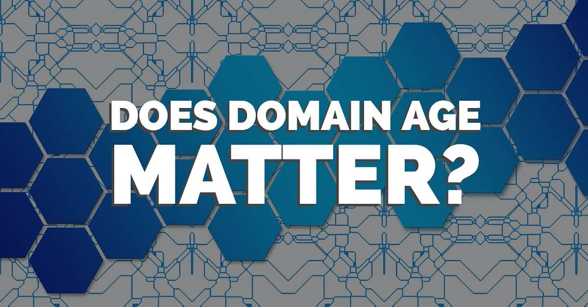 Does Domain Age Matter for SEO?